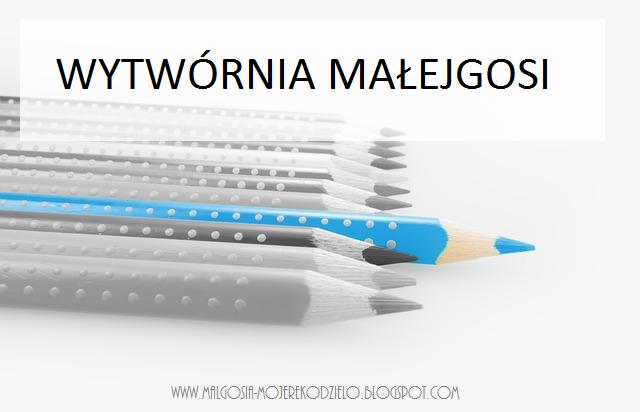 blog kreatywnej mamy, blog handmade, wytwórnia