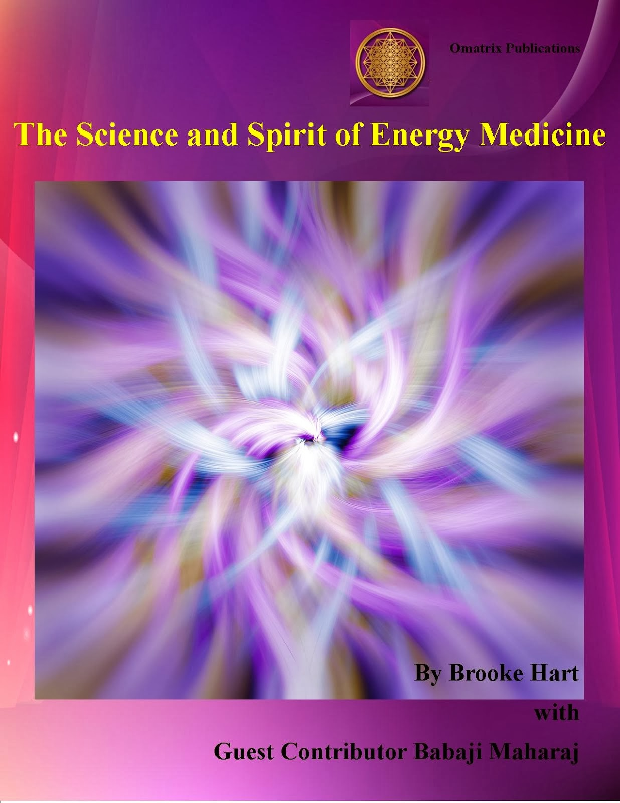 The Science and Spirit of Energy Medicine