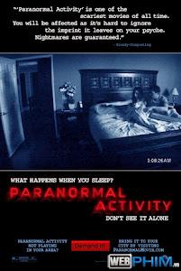 Xem Phim Hiện Tượng Siêu Nhiên: Phần 1 - Paranormal Activity