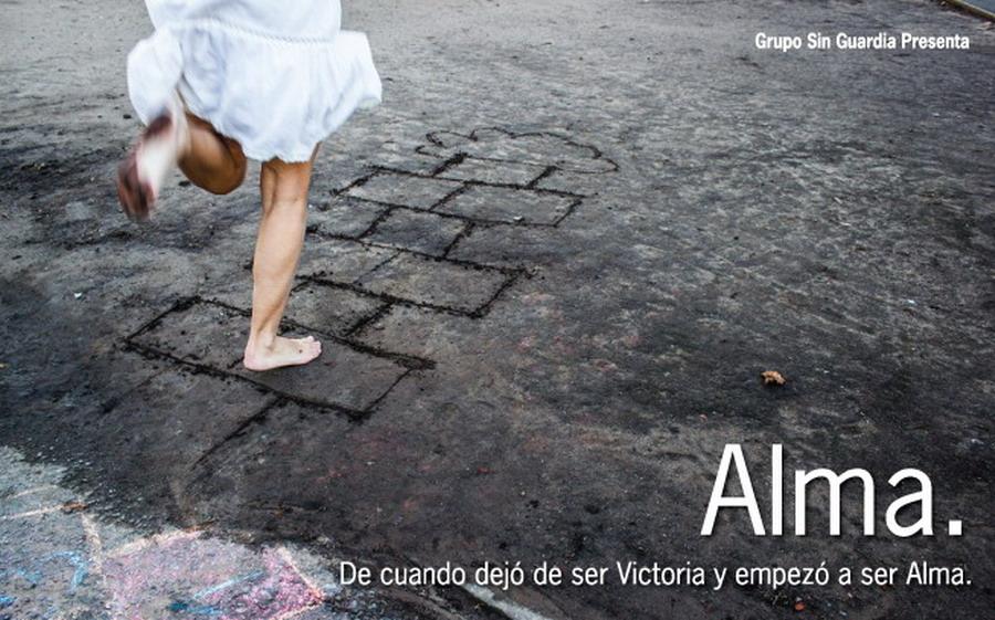Alma, de cuando dejó de ser Victoria y empezó a ser Alma.