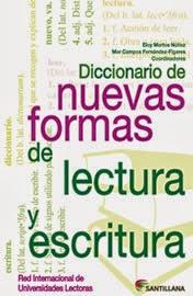 Diccionario de nuevas formas de lectura y escritura. Versión papel.