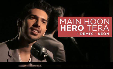 Armaan Malik - Main Hoon Hero Tera (Neon Remix)
