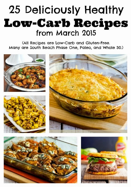 25 Deliciously Healthy Low-Carb Recipes from March 2015 found on KalynsKitchen.com