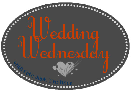 Wedding Wednesday with Cute Junk I've Made Graphic