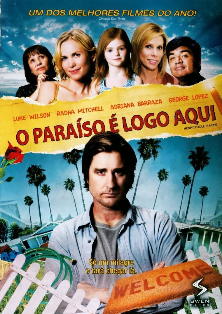 O Paraíso é Logo Aqui – Dublado (2008)
