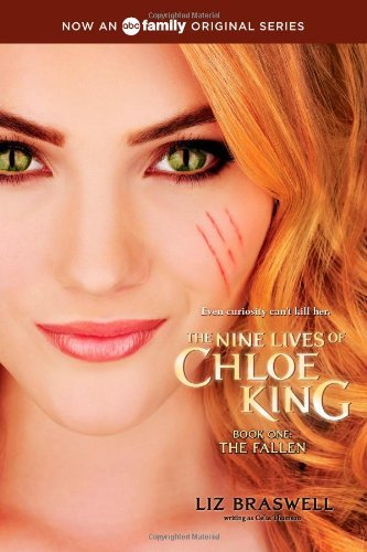 Book One: The Nine Lives of Chloe King Author: Liz Braswell