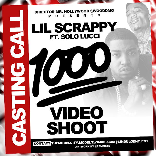 Lil Scrappy x Solo Lucci music video casting call