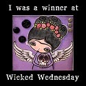 Wicked Wednesday Winner!!
