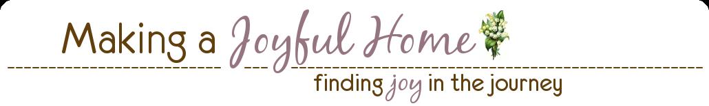 Making a Joyful Home