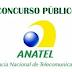 ANATEL preencherá mais 100 vagas em 2014. Confira as vagas.