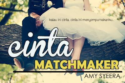 Cinta Matchmaker -bab 13-