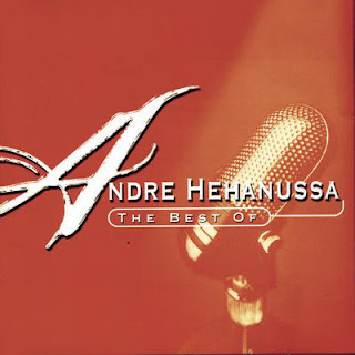 Andre Hehanussa - The Best of Andre Hehanussa