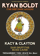 Ryan Boldt (The Deep Dark Woods) + Kacy & Clayton + Sam Griffiths + Boss Caine