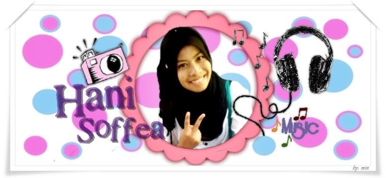 > FARAH HANI SOFFEA ;)