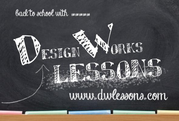 DesignWorks Lessons