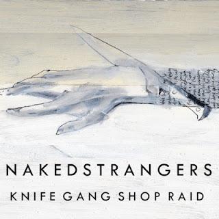 Naked Strangers - Knife Gang Shop Raid
