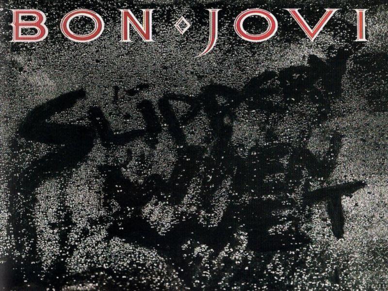 Después de un pésimo día...: SLIPPERY WHEN WET - Bon Jovi