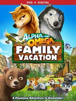 Alpha and Omega: Family Vacation (2015) online y gratis