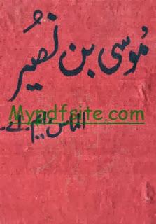 Musa Bin Noseer By Almas M.A