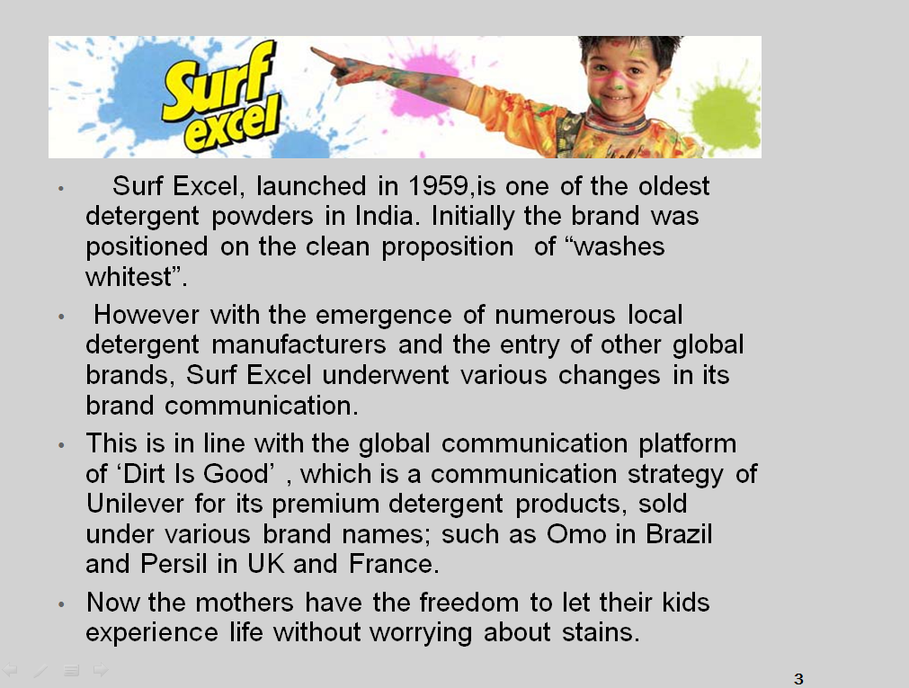 surf excel brand positioning strategy Content value proposition product positioning marketing mix 3  brand  chosen for product offering brand – surf excel parent  the type of advertising  strategy to make it product visible in the market in the best.
