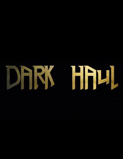 Dark Haul (2014)