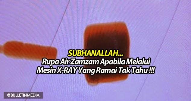 SUBHANALLAH... Rupa Air Zamzam Apabila Melalui Mesin X-RAY Yang Ramai Tak Tahu !!!