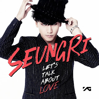 Seungri - Let's Talk About Love