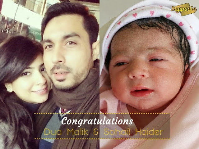 Dua Malik & Sohail Haider Blessed with a Baby Girl