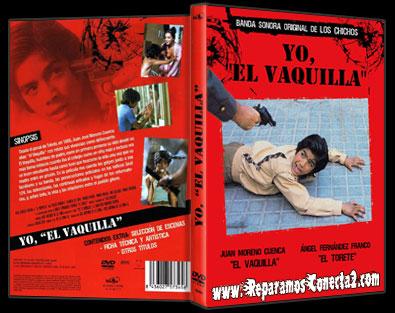 Yo el Vaquilla [1985] Descargar cine clasico y Online V.O.S.E, Español Megaupload y Megavideo 1 Link