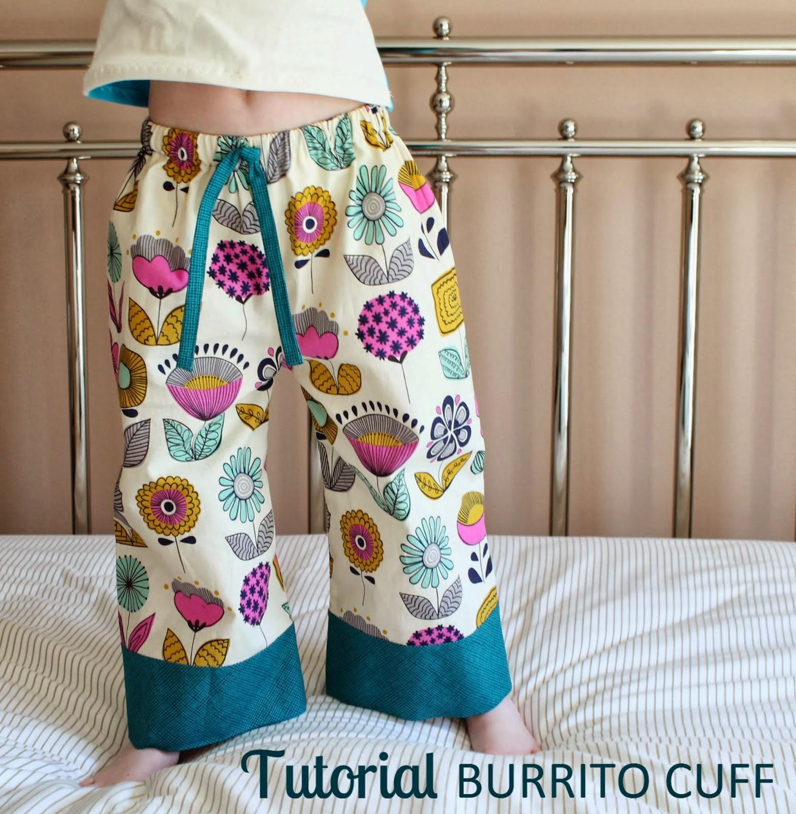http://theinspiredwren.blogspot.com/2014/02/tutorial-burrito-cuff-pj-pants.html