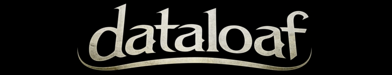 dataloaf : the greatest band you never heard