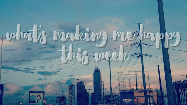 what's making me happy this week maraisms blogger week 1