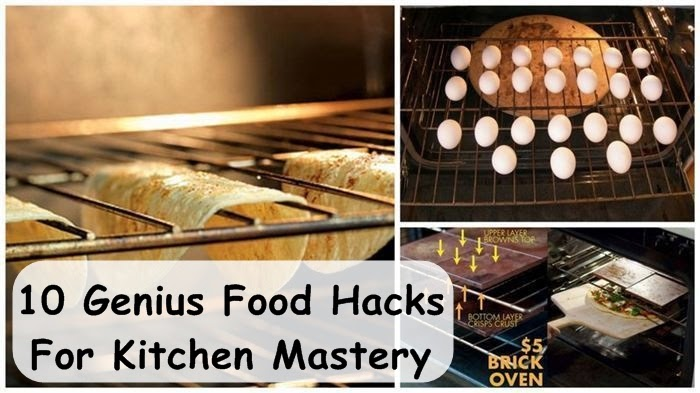 10 Genius Food Hacks For Kitchen Mastery