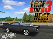 Lose the Heat 3: Highway Hero