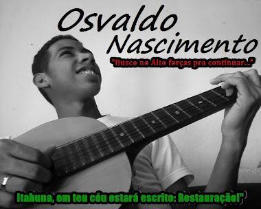 Osvaldo Nascimento cantor e compositor da musica gospel itabuna bahia disponivel para cantar em sua