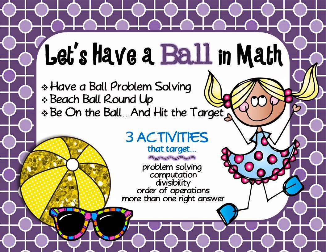 http://www.teacherspayteachers.com/Product/Problem-Solving-Computation-Order-of-OperationsHave-a-Ball-in-Math-Activities-1311009