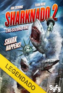 Sharknado 2: A Segunda Onda – Legendado