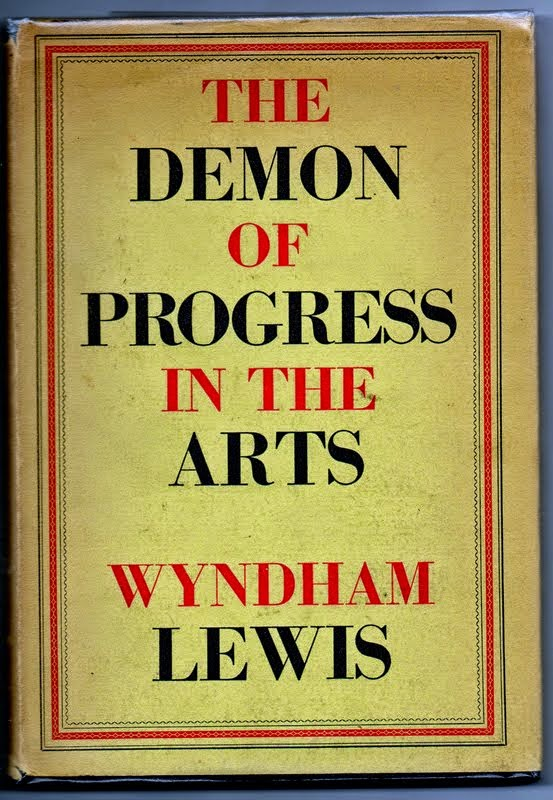 The Demon of Progress in the Arts