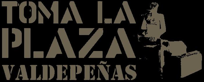 Toma la Plaza Valdepeñas