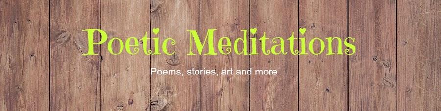Poetic Meditations