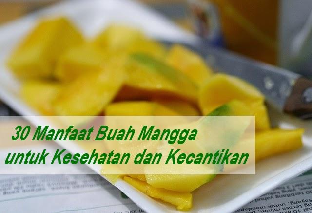 Khasiat buah mangga bagi kecantikan