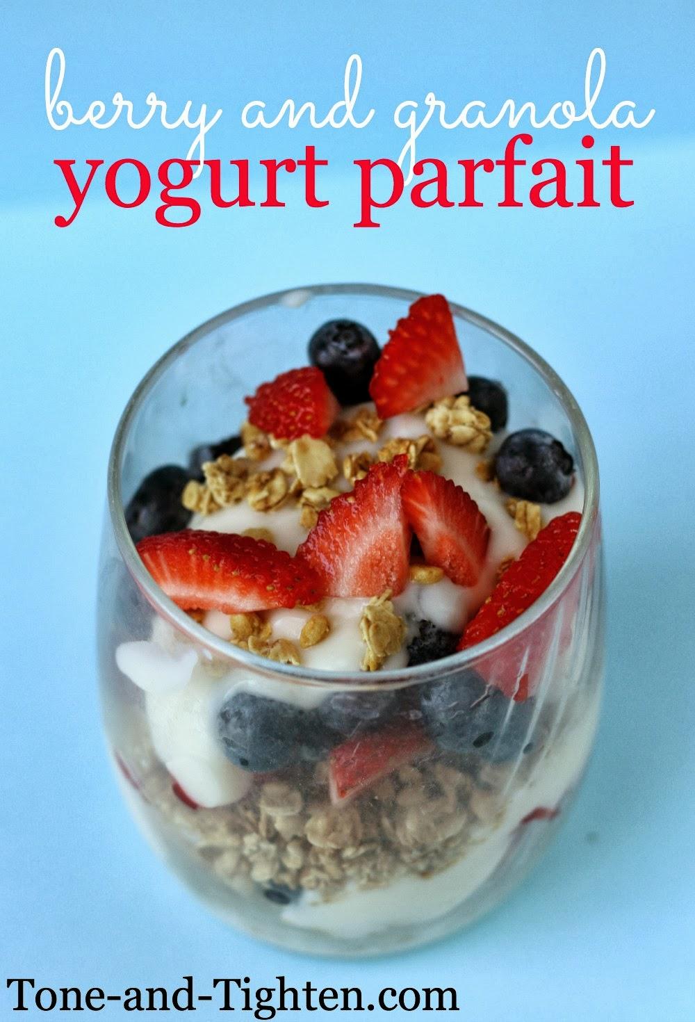 Berry and Granola Yogurt Parfait Recipe | Tone and Tighten