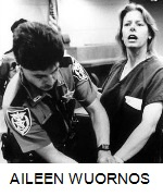 MOST INFAMOUS CRIME - AILEEN WUORNOS