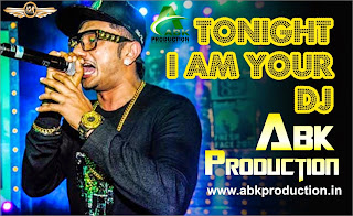I AM YOUR DJ TONIGHT - ABK PRODUCTION MIX
