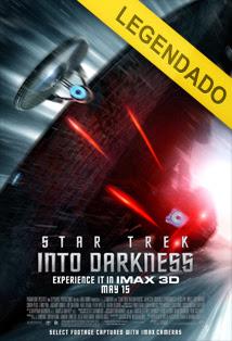 Além da Escuridão: Star Trek – Legendado