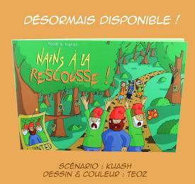 """. L'album de """"Nains à la Rescousse !"""""""