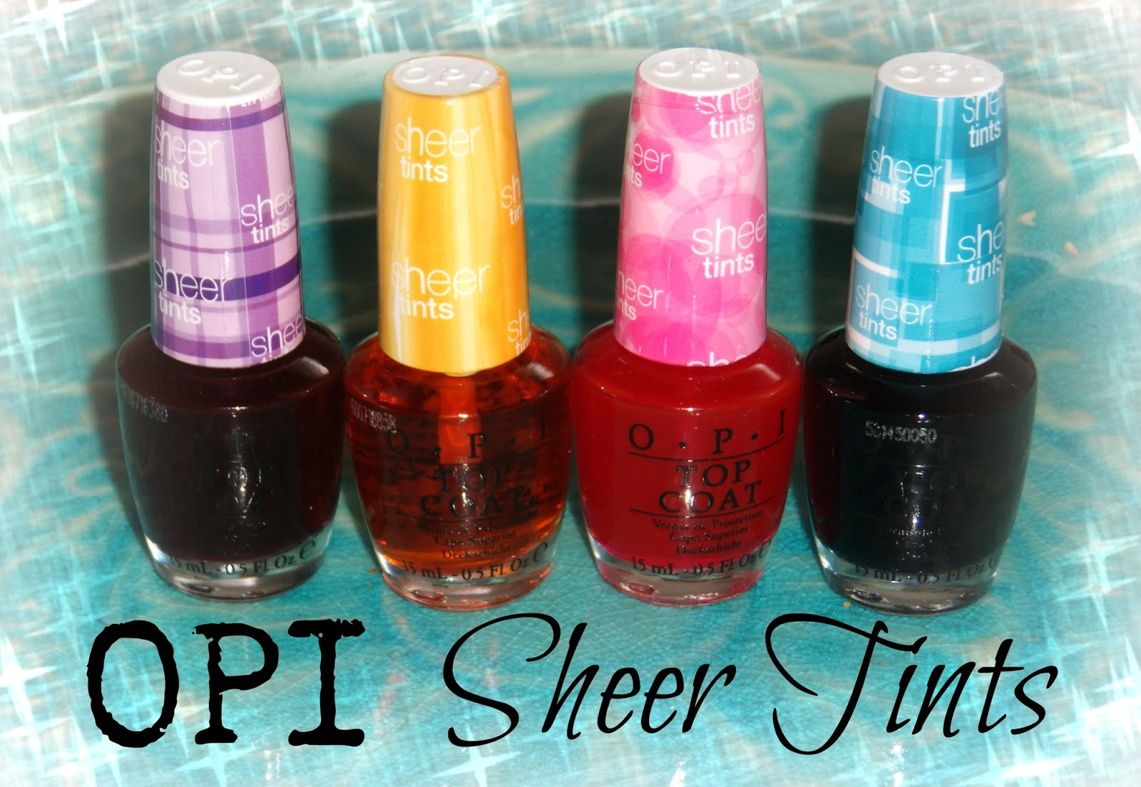 New From Opi Here Is Their Sheer Tints Collection Of Top Coats These 4 Polishes Give A Wash Color Either On Own Or Over Another Polish