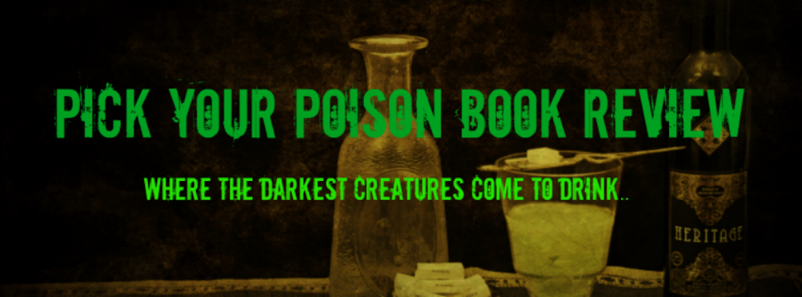 Pick Your Poison Book Reviews