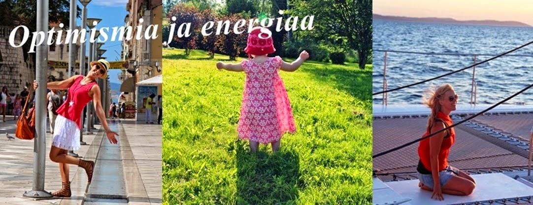 Optimismia ja energiaa