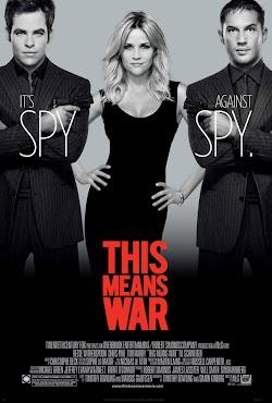 Cuộc Chiến Tình Yêu - This Means War (2012) Poster